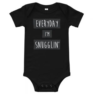 Everyday I'm Snugglin' | Easy Change Onesie