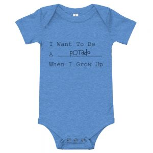 I Want To Be A Potado When I Grow Up | Easy Change Onesie