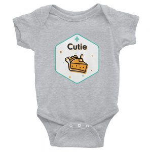 Cutie Pie | Easy Change Onesie, Infant Bodysuit